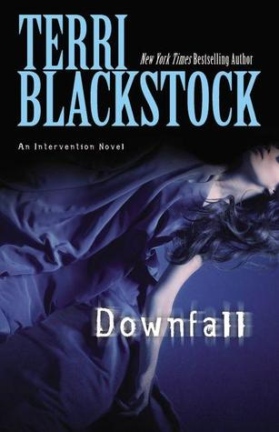 Downfall by Terri Blackstock