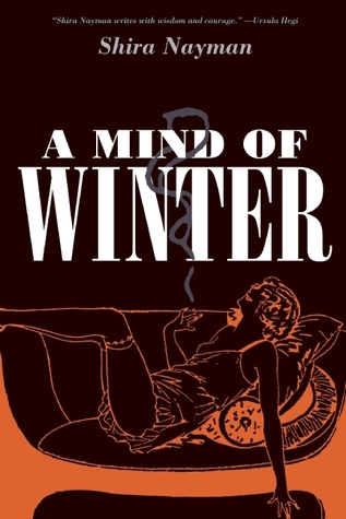 A Mind of Winter by Shira Nayman