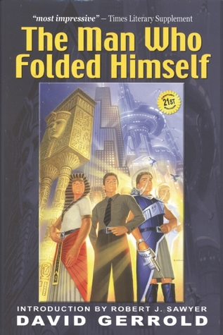 The Man Who Folded Himself by David Gerrold