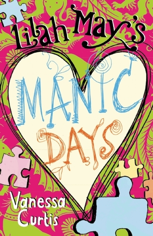 Lilah May's Manic Days (Lilah May, #2)