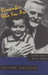 Remember Who You Are: Stories about Being Jewish