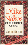 The Duke of Naxos: Of the House of Nasi