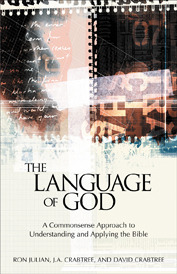 The Language of God: A Commonsense Approach to Understanding and Applying the Bible