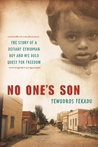 No One's Son by Tewodros Fekadu