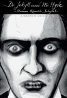 Dr. Jekyll and Mr. Hyde (Illustrated Classics): A Graphic Novel