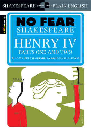Henry IV, Parts One and Two by William Shakespeare