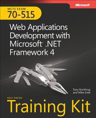MCTS Self-Paced Training Kit (Exam 70-515) by Tony Northrup
