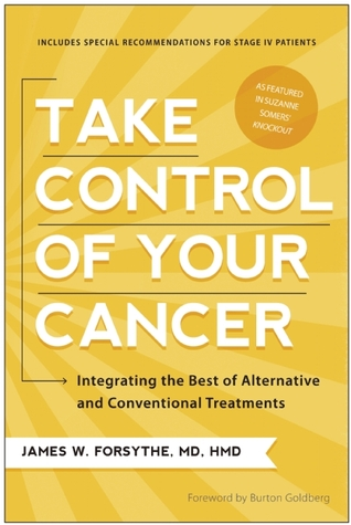 Take Control of Your Cancer by James W. Forsythe