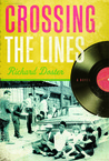 Crossing the Lines: A Novel