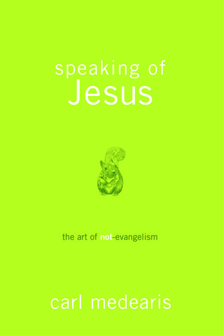 Speaking of Jesus by Carl Medearis