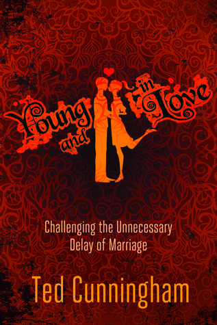 Young and in Love by Ted Cunningham