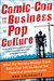 Comic-Con and the Business of Pop Culture by Rob Salkowitz