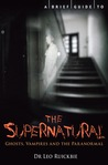 A Brief Guide to the Supernatural