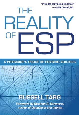 The Reality of ESP by Russell Targ