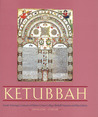 Ketubbah: Jewish Marriage Contracts of Hebrew Union College, Skirball Museum, and Klau Library