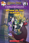 Return of the Vampire (Creepella von Cacklefur #4)