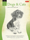 Drawing: Dogs & Cats: Learn to draw step by step