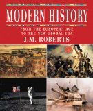 Modern History: From The European Age To The New Global Era