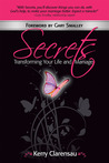 Secrets: Transforming Your Life and Marriage Book