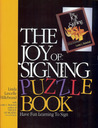 The Joy of Signing Puzzle Book 1