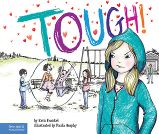 Tough! by Erin Frankel