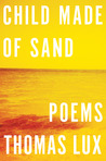 Child Made of Sand: Poems
