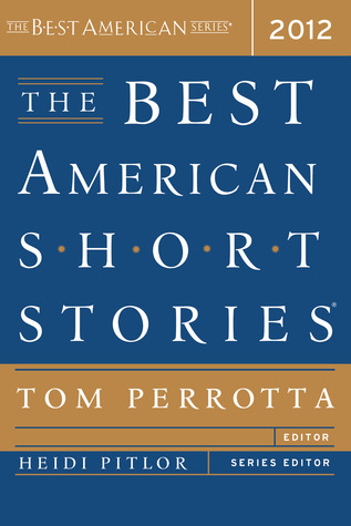 Free download The Best American Short Stories 2012 (The Best American Short Stories) PDB by Tom Perrotta, Heidi Pitlor