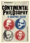 Introducing Continental Philosophy: A Graphic Guide