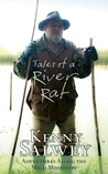 Tales of a River Rat: Adventures Along the Wild Mississippi