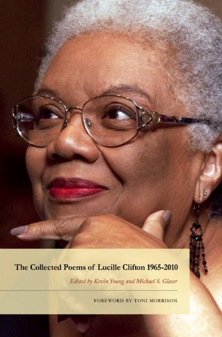 The Collected Poems of Lucille Clifton 1965-2010 by Lucille Clifton