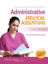 Lippincott Williams &amp; Wilkins Administrative Medical Assisting 3e Text &amp; Study Guide Package
