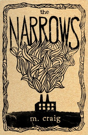 The Narrows by M.  Craig