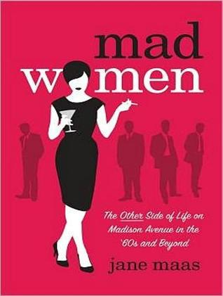 Mad Women by Jane Maas