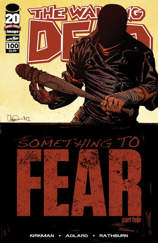 The Walking Dead, Issue #100 by Robert Kirkman