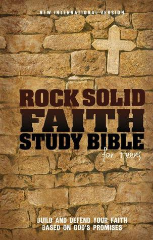 Rock Solid Faith Study Bible for Teens-NIV by Anonymous