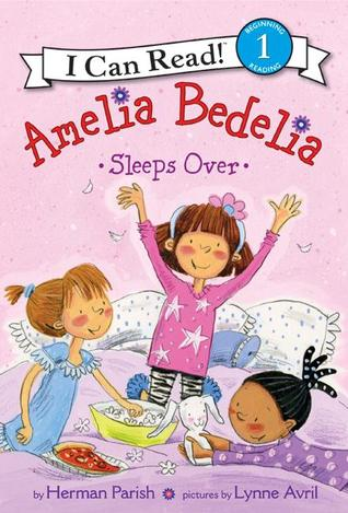 Amelia Bedelia Sleeps Over (Young Amelia Bedelia - I Can Read! )