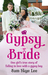 Gypsy Bride: One Girl's Tru...