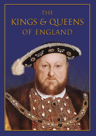 The Kings and Queens of England: Miniature Edition