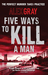 Five Ways to Kill a Man (Paperback)