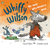 Whiffy Wilson: The Wolf Who...