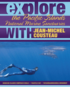 Explore the Pacific Islands National Marine Sanctuaries with Jean-Michel Cousteau