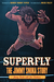 Superfly: The Jimmy Snuka S...