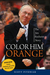 Color Him Orange: The Jim Boeheim Story (Paperback)