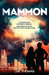 Mammon (The Ferryman Chronicles, #1)