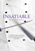 Insatiable by Tony Bilson