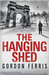 The Hanging Shed (Hardcover)