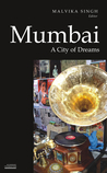 Mumbai: A City of Dreams