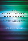 The Electronic Reporter: Broadcast Journalism in Australia