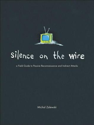 Silence on the Wire by Michal Zalewski