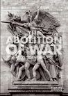 The Abolition of War